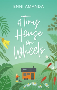 A Tiny House on Wheels Cover