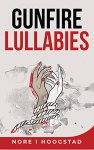 Gunfire Lullabies Cover